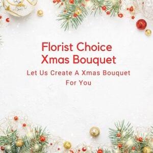 Florist Choice Xmas Bouquet